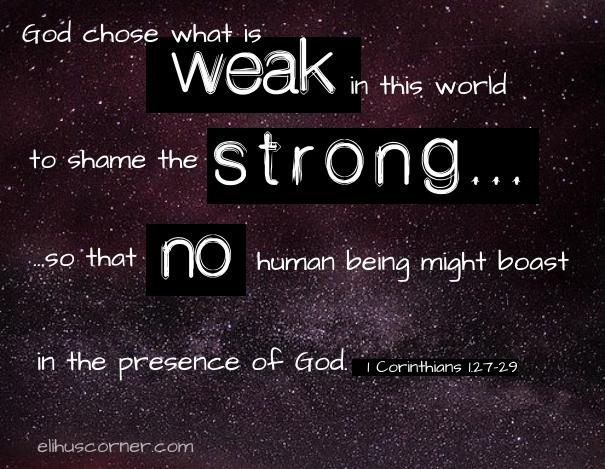 God chose what is weak