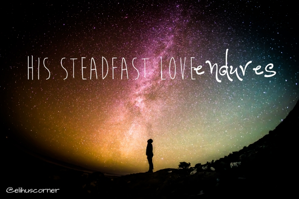 his steadfast love endures